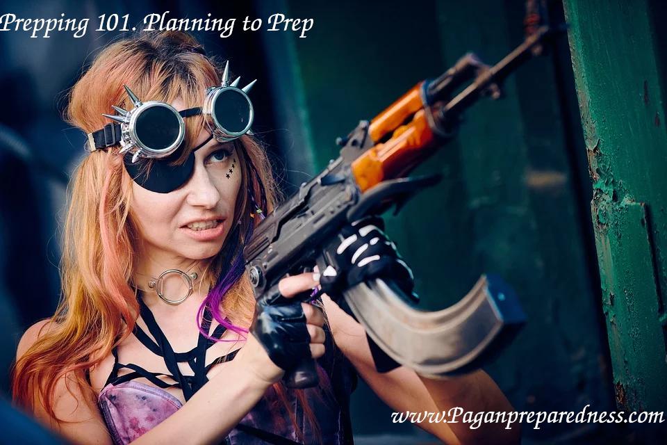 Prepping 101- Planning